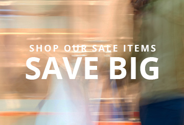 Shop our sale items. Save big.