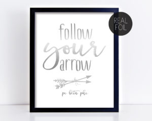 piphifollowyourarrowfoilprint